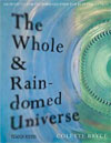 The Whole and Rain-domed Universe